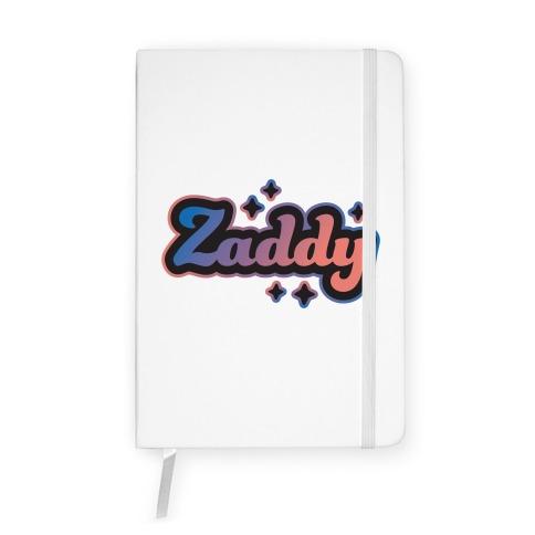 Zaddy Notebook