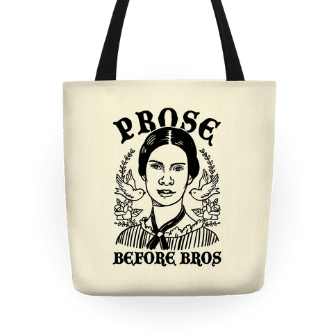 Prose Before Bros Tote