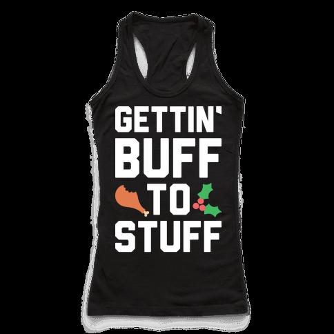 Gettin Buff To Stuff
