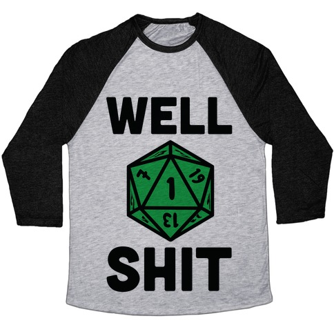 Well Shit Crit Fail Baseball Tee