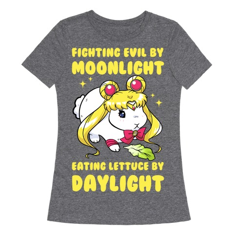 Fighting Evil By Moonlight Eating Lettuce By Daylight Womens T-Shirt