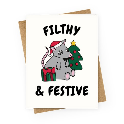 Filthy & Festive Greeting Card