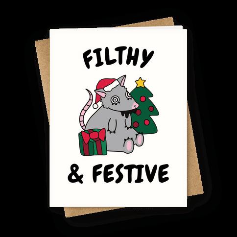 Filthy & Festive Greeting Card