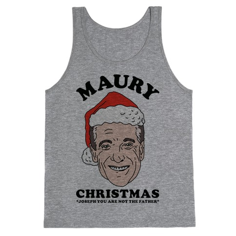 Maury Christmas Joseph You are Not the Father Tank Top