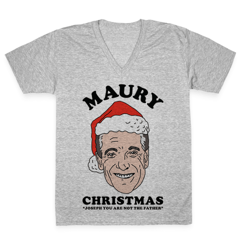 Maury Christmas Joseph You are Not the Father V-Neck Tee Shirt