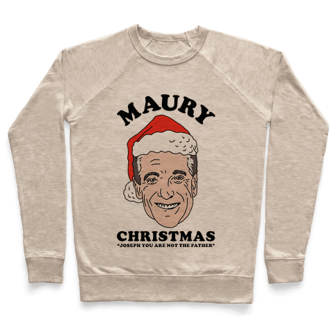 Maury Christmas Joseph You are Not the Father Pullover