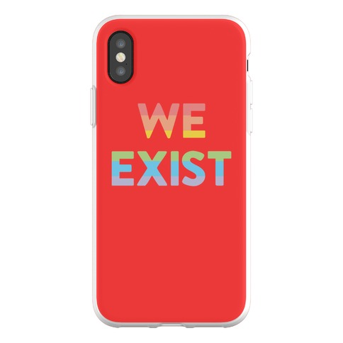 We Exist Queer Phone Flexi-Case