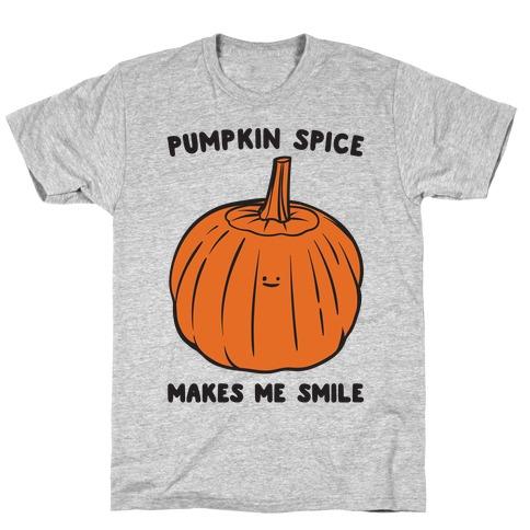 Pumpkin Spice Makes Me Smile  Mens T-Shirt