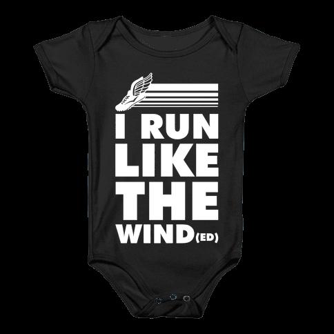 I Run Like the Winded Baby Onesy