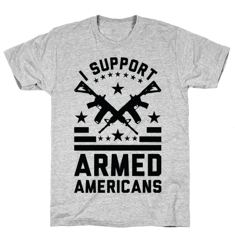 I Support Armed Americans Mens T-Shirt