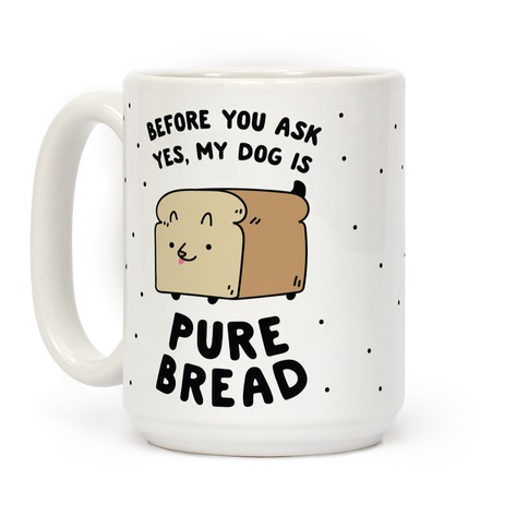 Pure Bread Coffee Mug