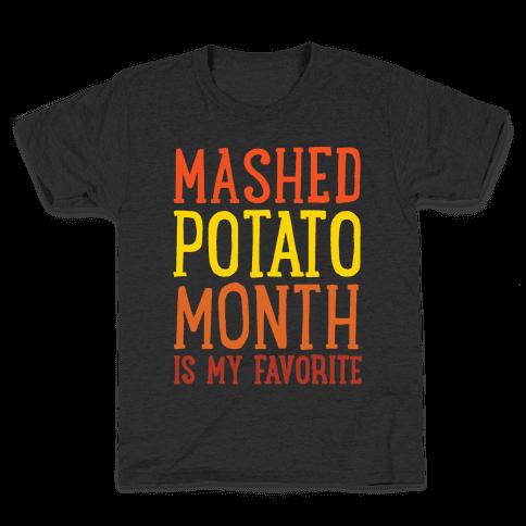 Mashed Potato Month Is My Favorite Thanksgiving Day Parody White Print Kids T-Shirt