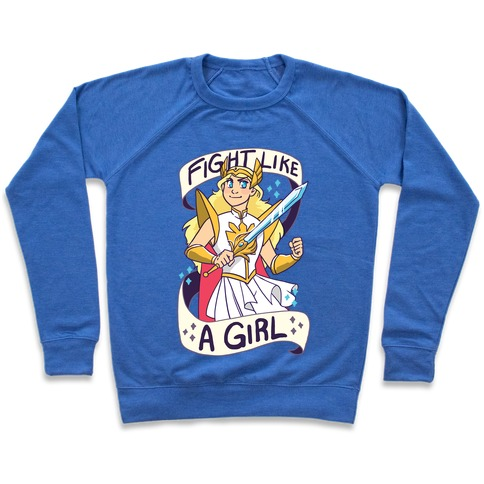 Fight Like a Girl - She-ra  Pullover