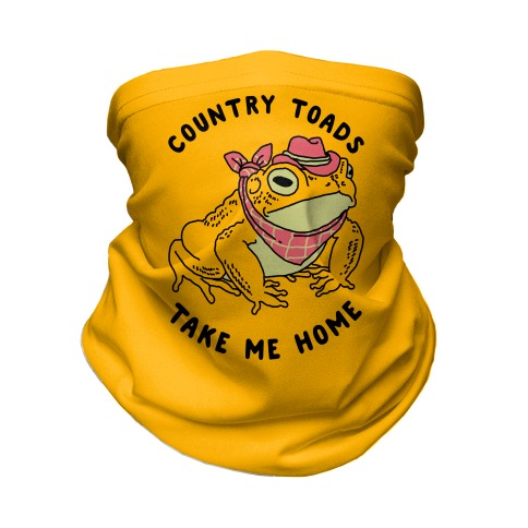 Country Toads Take Me Home Neck Gaiter