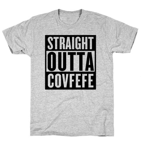 Straight Outta Covfefe Mens T-Shirt