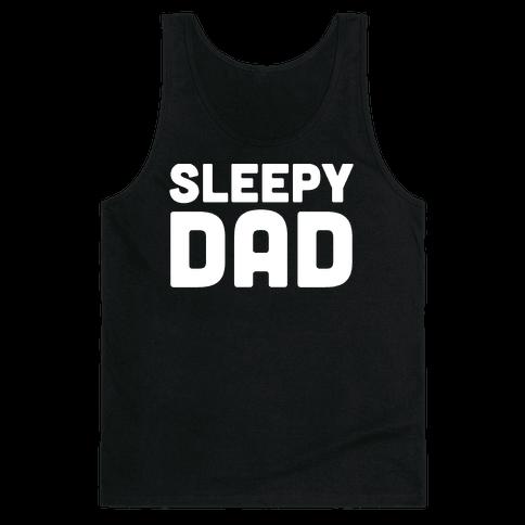 Sleepy Dad Tank Top