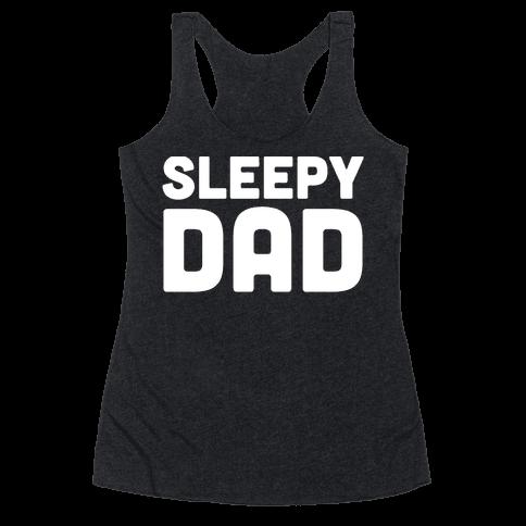 Sleepy Dad Racerback Tank Top