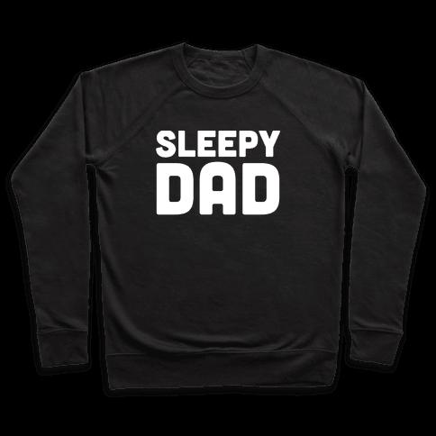 Sleepy Dad Pullover