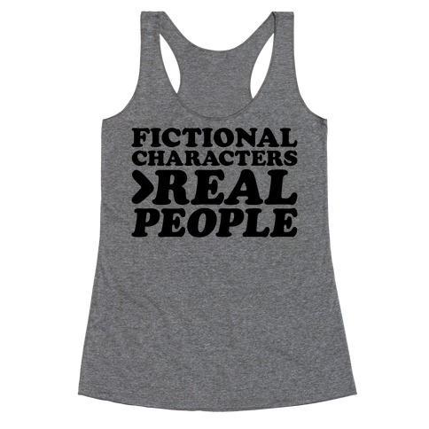 Fictional Characters > Real People Racerback Tank Top