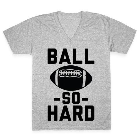 Ball So Hard V-Neck Tee Shirt