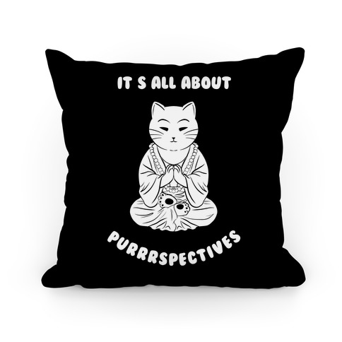 It's All About Purrrspectives (black) Pillow