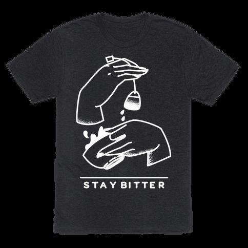 Stay Bitter White