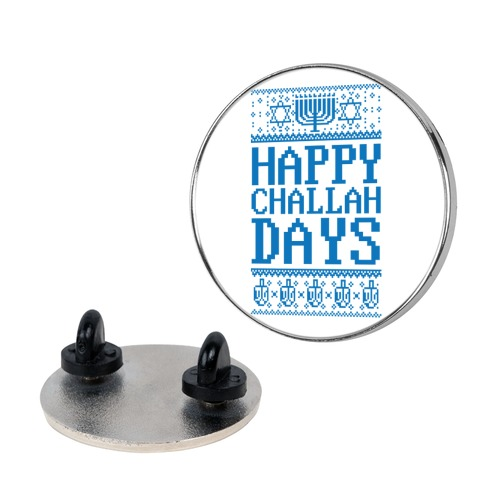 Happy Challah Days pin