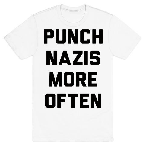 Punch Nazis More Often Mens T-Shirt