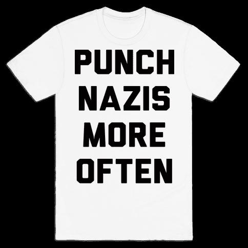 Punch Nazis More Often