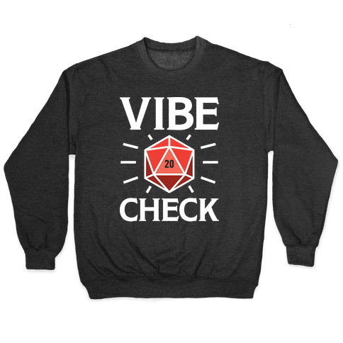 Vibe Check D20 Pullover