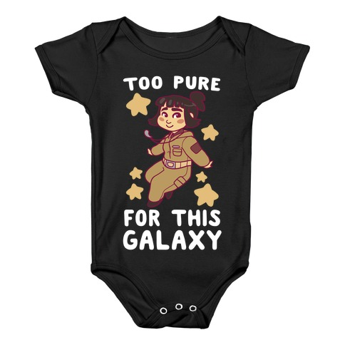 Too Pure For This Galaxy - Rose Tico Baby Onesy