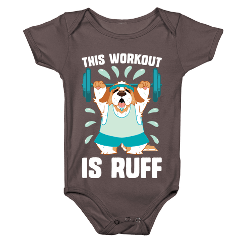 This Workout Is Ruff Baby One-Piece