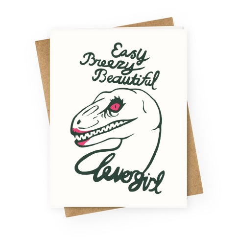 Easy Breezy Beautiful, Clever Girl Velociraptor Greeting Card