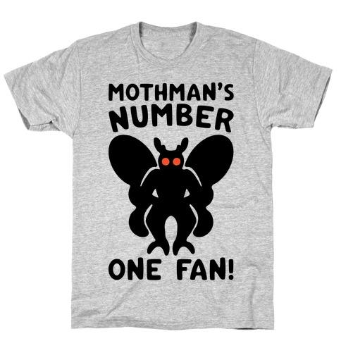 Mothman's Number One Fan T-Shirt