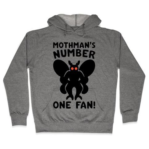 Mothman's Number One Fan Hooded Sweatshirt