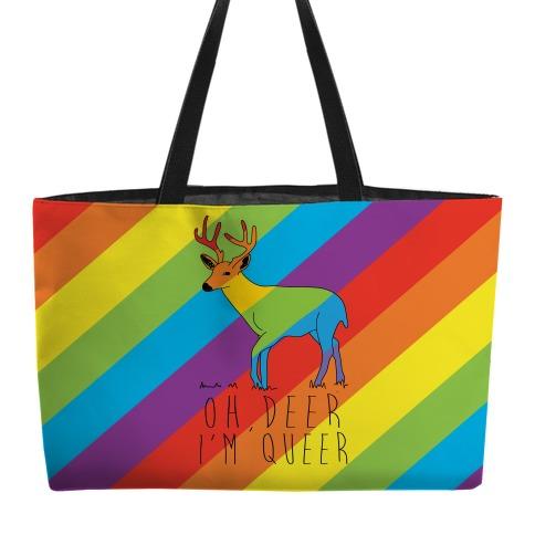 Oh Deer I'm Queer Weekender Tote