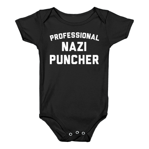 Professional Nazi Puncher White Print Baby Onesy