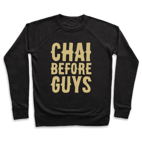 Chai Before Guys White Print Pullover
