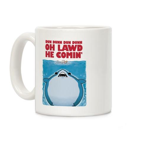 Oh Lawd He Comin' Jaws Parody Coffee Mug