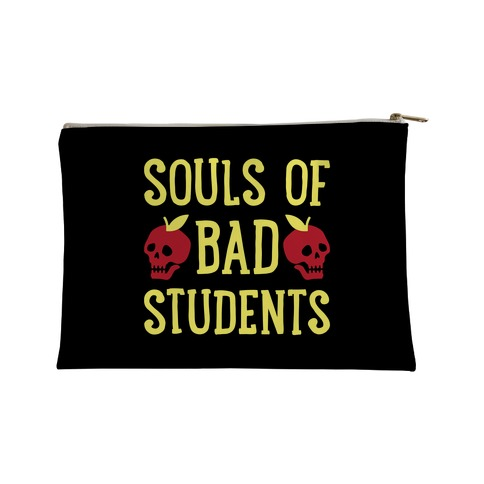 Souls of Bad Students Accessory Bag