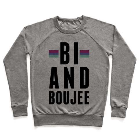 Bi and Boujee Pullover