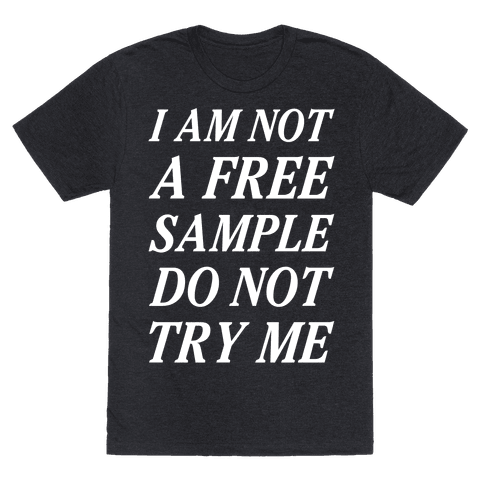 I am Not a Free Sample