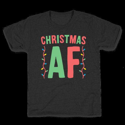 Christmas AF (White) Kids T-Shirt
