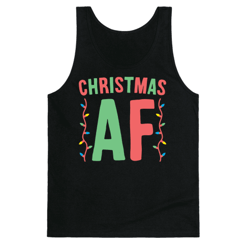Christmas AF (White) Tank Top