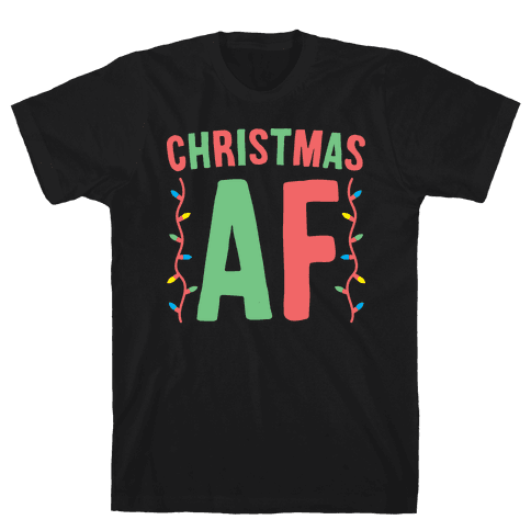 Christmas AF (White) Mens T-Shirt