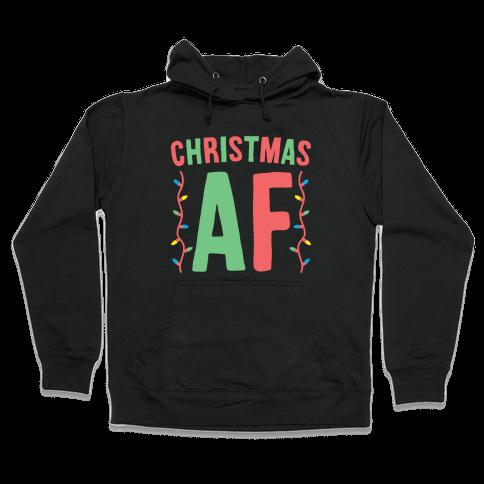Christmas AF (White) Hooded Sweatshirt