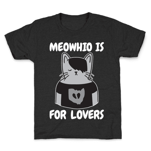 Meowhio Is For Lovers Kids T-Shirt