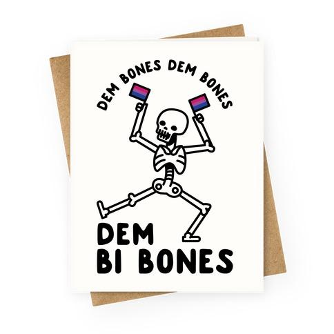 Dem Bones Dem Bones Dem Bi Bones Greeting Card