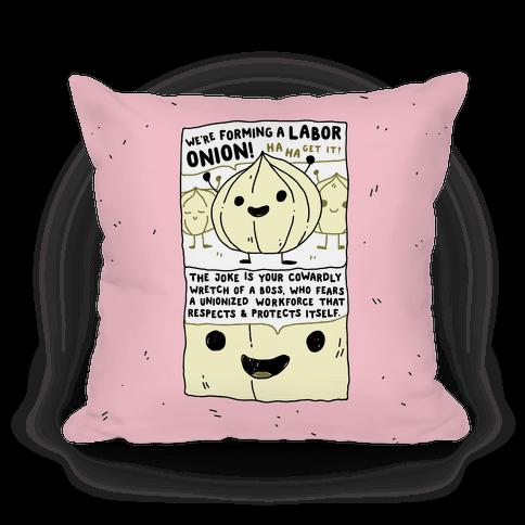 Labor Onion Pillow