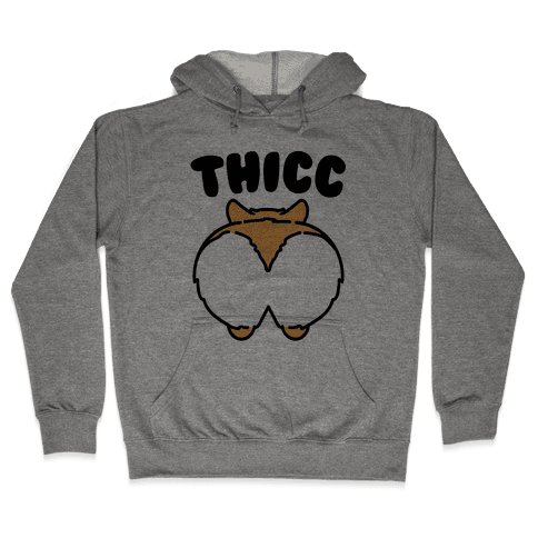 Thicc Corgi Butt Parody Hooded Sweatshirt
